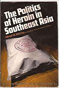 The Politics of Heroin in Southeast Asia.jpg