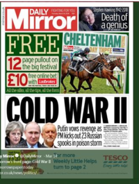 A cover from the Daily Mirror which featured in the Harod Associates Project Iris report to the Institute for Statecraft about public perceptions of the Skripal Affair.